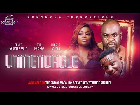 UNMENDABLE - Funke Akindele Bello 2019 Movie