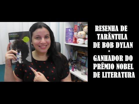 TARÂNTULA I BOB DYLAN I GANHADOR DO PRÊMIO  NOBEL DE LITERATURA