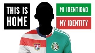 This Is Home   Finding Identity on the Playing Fields of the US and Mexico