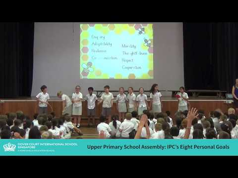 IPC's Eight Personal Goals at Upper Primary Assembly