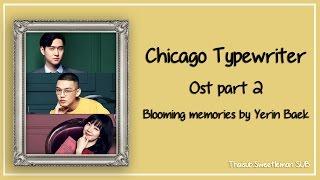 [Karaoke/Thaiusb]Blooming Memories(아주 오래된 기억)-Yerin Baek(백예린) Chicago typewriter(시카고 타자기) OST Part 2