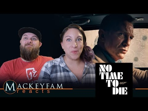 NO TIME TO DIE Trailer- REACTION and REVIEW!!!