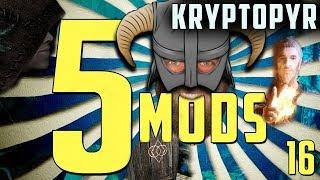 MASTERS OF MODDING 5 MODS for SKYRIM SE Kryptopyr