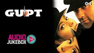 Gupt Jukebox - Full Album Songs - Bobby Deol, Kajol