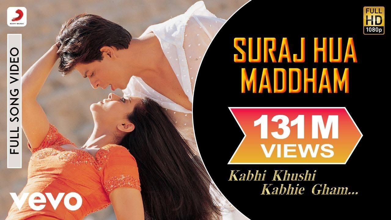 Suraj Hua Maddham - K3G Shah Rukh Khan, Kajol  Sonu Nigam, Alka Yagnik - Sonu Nigam & Alka Yagnik Lyrics in hindi
