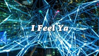 Cheat Codes & Danny Quest   I Feel Ya (ft. Ina Wroldsen) (Lyrics Video)
