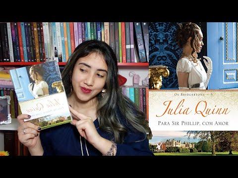 ��Para Sir Phillip, Com Amor�� | Julia Quinn | RESENHA |Leticia Ferfer | Livro Livro Meu
