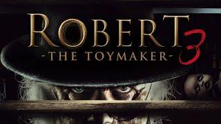 ROBERT 3 - THE TOYMAKER (2018) [Mystery-Horror] | ganzer Film (deutsch) ᴴᴰ