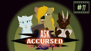 Ask Accursed 11『God Drama』