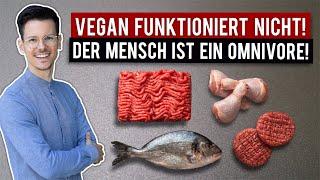 Der Mensch ist ein Allesesser! • Vegan ist Unsinn 12/30