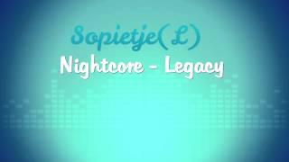 Nightcore - Legacy