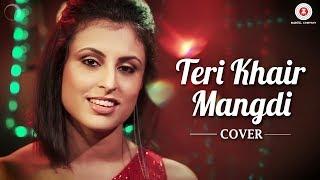 Teri Khair Mangdi Cover  Aditi Banerjee