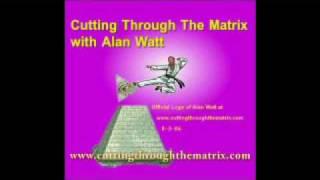 """Alan Watt """"Cutting Through The Matrix"""" March 27, 2009 Part 1/5"""
