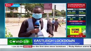 Eastleigh Lockdown: Situation Eastleigh after CS Matiang\'i met with the business community