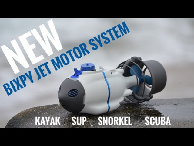 Bixpy Jet Motor System:  For Kayaks, SUPs, Snorkeling, Scuba & More!