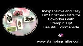 DIY Christmas Gifts for Coworkers with Stampin' Up! Beautiful Promenade