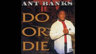 "Ant Banks - ""You Ain't Knowin""'"
