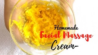 Homemade Facial Massage Cream For Glowing Bright And Smooth Skin