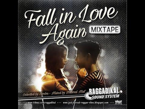 Part.1 -**Fall in Love Again** mixtape – by Raggadikal Sound