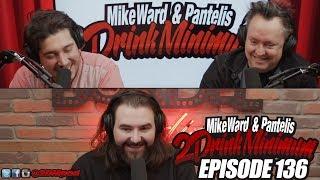 2 Drink Minimum - Episode 136