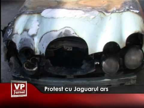 Protest cu Jaguarul ars