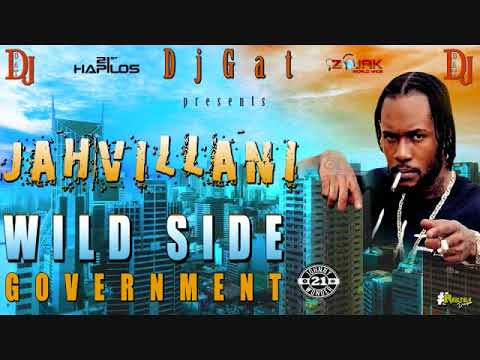 DJ GAT JAHVLLANI WILE SIDE GOVERNMENT DANCEHALL MIX