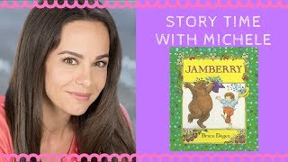 Story Time With Michele! Jamberry Read Aloud For Kids
