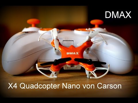 Carson X4 Quadcopter Nano DMAX ein Film von Ziegann Movies