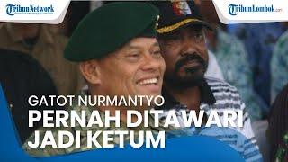 Sebelum Moeldoko, Mantan Panglima TNI Gatot Nurmantyo Mengaku Pernah Ditawari Jadi Ketum Demokrat