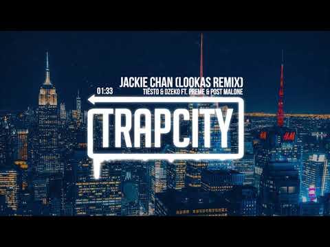 Tiësto Dzeko Jackie Chan Lookas Remix Audio Ft Preme Post Malone