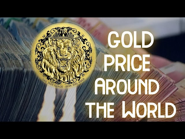 Gold Prices from Around the World in 2021