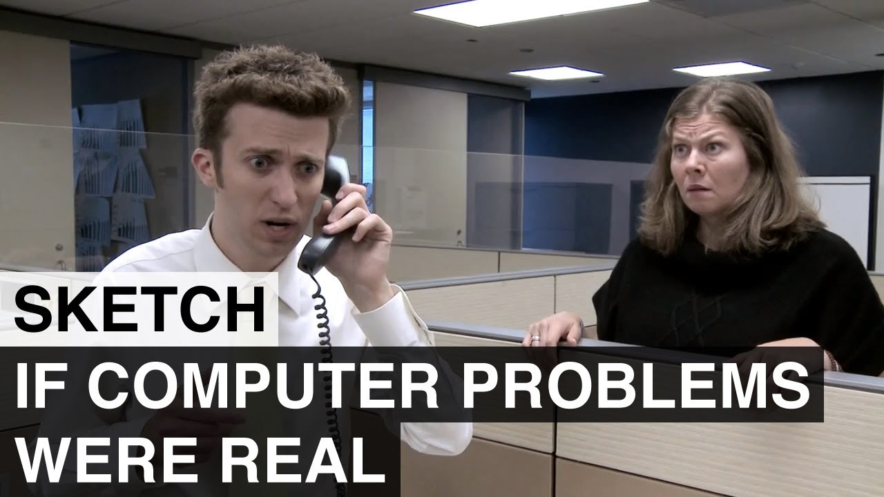 What Computer Problems Would Look Like If They Were Real