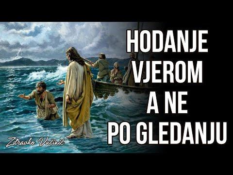 Zdravko Vučinić: Hodanje vjerom a ne po gledanju