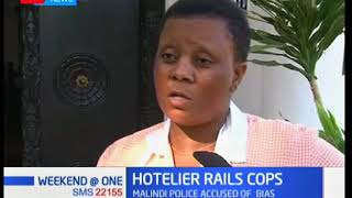 Kenyan business lady in Malindi is up in arms against police harassment at her tourism establishment