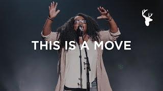 This Is A Move - Tasha Cobbs Leonard | Bethel Music