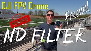DJI FPV Drone Freewell ND Filter Test and Setup Do you need an ND Filter and Which One? ????
