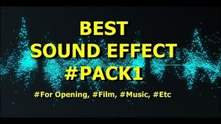 Best Sound Effect Free Download #Pack1  For  Opening, Film Etc