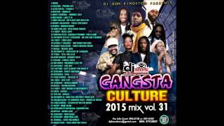 Dj Don Kingston Gangsta Culture Mix Vol  31 2015