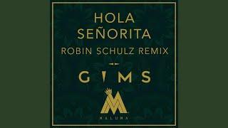 Hola Señorita (Robin Schulz Remix)