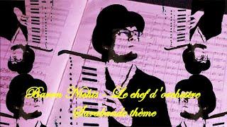 Baron Nichts - Le chef d'orchestre