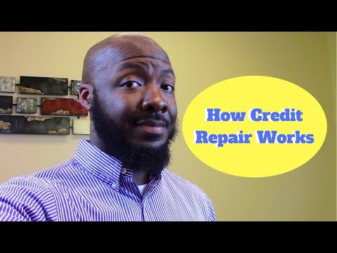 How Credit Repair Works