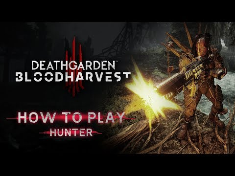 Deathgarden: BLOODHARVEST: How to Play Hunter