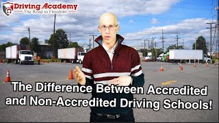 The Difference Between Accredited and Non-Accredited CDL Driving Schools! - Driving Academy