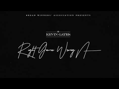 Kevin Gates Right Game Wrong N Official Audio