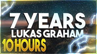 Lukas Graham   7 Years [10 Hours]