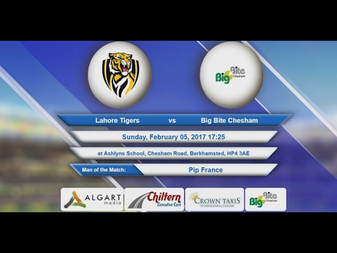 Video Lahore Tigers VS Big Bite Chesham - 05-Feb-2017