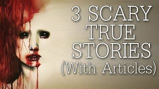 3 Scary TRUE r/LetsNotMeet Stories (with articles)