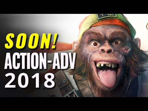 Top 10 Upcoming Action-Adventure Games of 2018