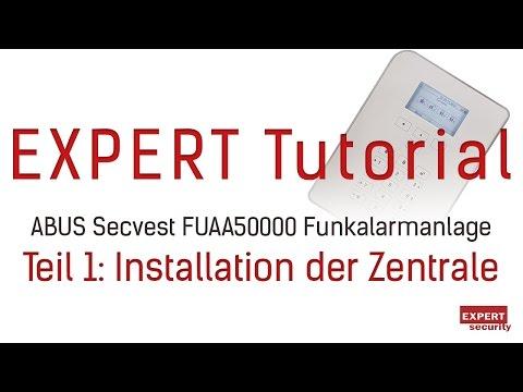 Einrichtung der neuen ABUS Secvest - Teil 1: Installation der Zentrale FUAA50000