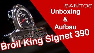 Broil King Signet 390 Gasgrill Unpacking, Aufbau und Montage erklärt mit Anleitung